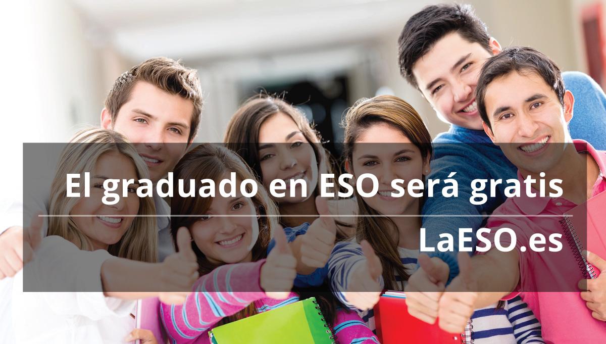 El graduado en ESO sera gratis